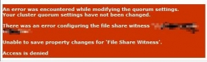 Fixing File Share Quorum Access is denied